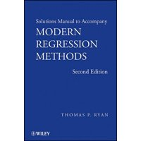 Wiley Series in Probability and Statistics: Solutions Manual to Accompany Modern Regression Methods, 2e (Paperback)