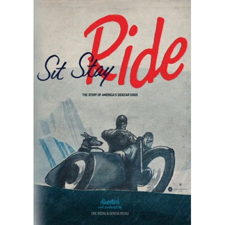 Sit Stay Ride: The Story of America's Sidecar Dogs (DVD) - The Real Story Of Halloween Hd