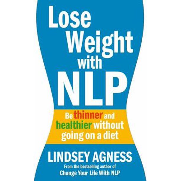 Lose Weight with NLP - eBook - Walmart.com - Walmart.com