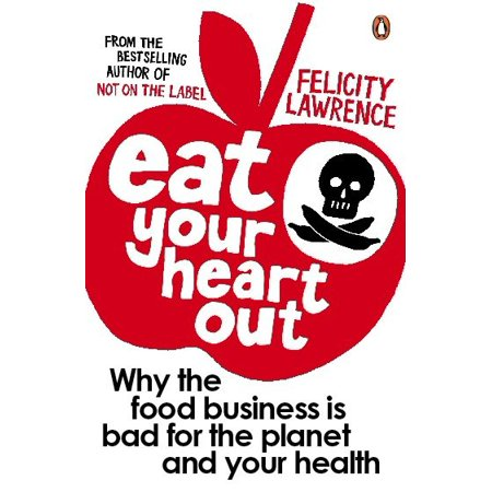 Eat Your Heart Out : Who Really Decided What Ends Up On Your