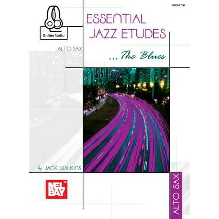 Essential Jazz Etudes..the Blues - Alto Sax ()