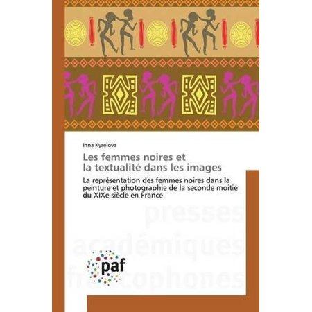 Les Femmes Noires Et La Textualite Dans Les Images - image 1 of 1