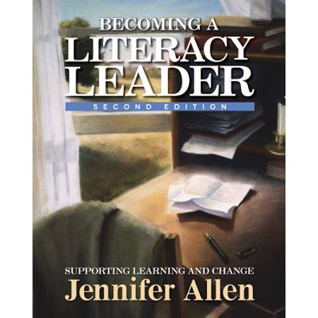Becoming a Literacy Leader, 2nd Edition : Supporting Learning and