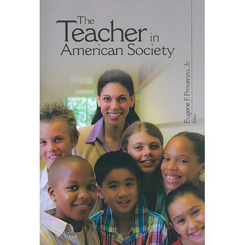 The Teacher in American Society