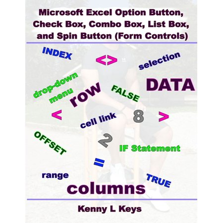 Microsoft Excel Option Button, Check Box, Combo Box, List Box, and Spin Button (Form Controls) - eBook - Microsoft Common Control
