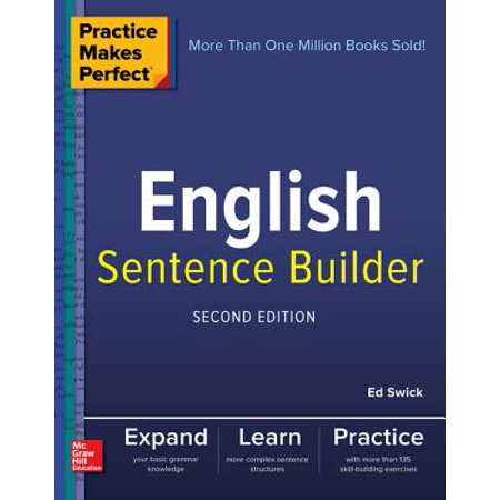 Practice Makes Perfect English Sentence Builder, Second Edition - eBook