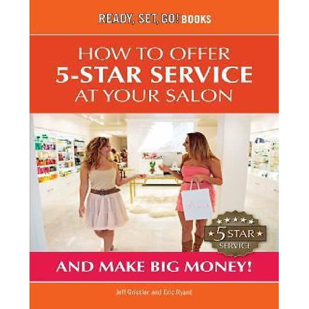 How To Make Big Money At Your Salon By Offering 5 Star Service