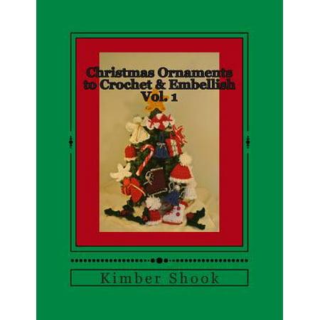 Christmas Ornaments to Crochet & Embellish Vol. - Crochet Christmas Ornaments