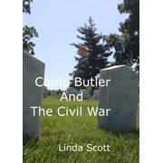 Camp Butler And The Civil War - eBook