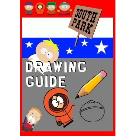 South Park Drawing Guide  Learn To Draw Kenny  Cartman  Kyle  Stan  Butters And Friends