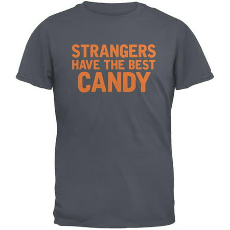 Halloween Strangers Have The Best Candy Charcoal Grey Adult T-Shirt - Best Halloween Pranks Ever 2017