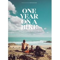 One Year on a Bike: From Amsterdam to Singapore (Hardcover)