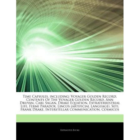 Articles on Time Capsules, Including: Voyager Golden Record, Contents of the Voyager Golden Record, Ann... by