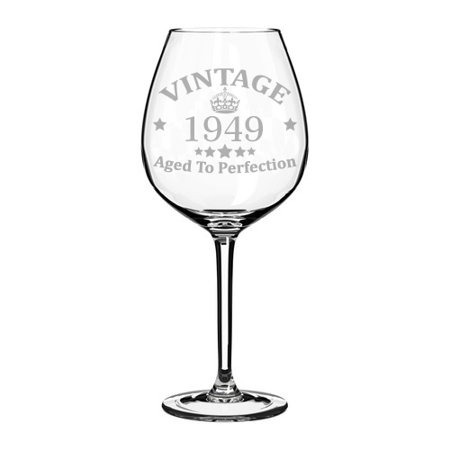 Wine Glass Goblet 70th Birthday Vintage Aged To Perfection 1949 (20 oz Jumbo)