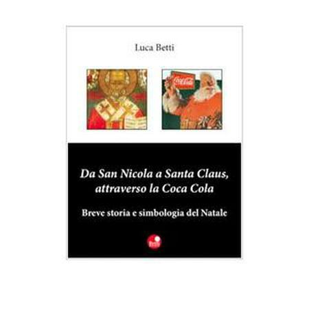 Da San Nicola a Santa Claus, attraverso la Coca Cola - eBook