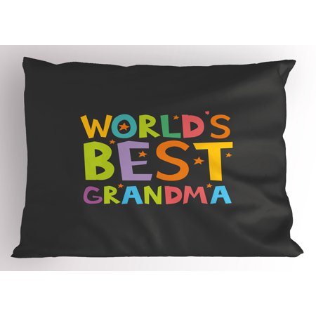 Grandma Pillow Sham Best Grandmother Quote with Colorful Letters Doodle Stars on Greyscale Background, Decorative Standard Size Printed Pillowcase, 26 X 20 Inches, Multicolor, by