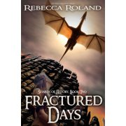 Fractured Days - eBook