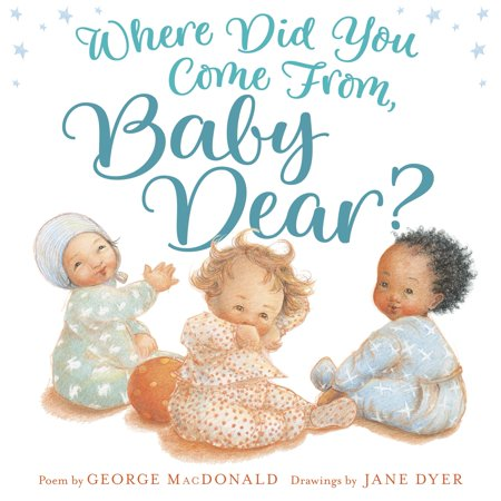 Where Did You Come From, Baby Dear? (Hardcover)