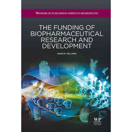 The Funding Of Biopharmaceutical Research And Development