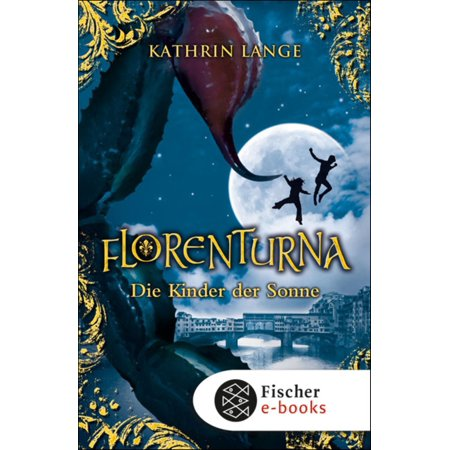 Florenturna – Die Kinder der Sonne - eBook (Halloween Books For Kinder)