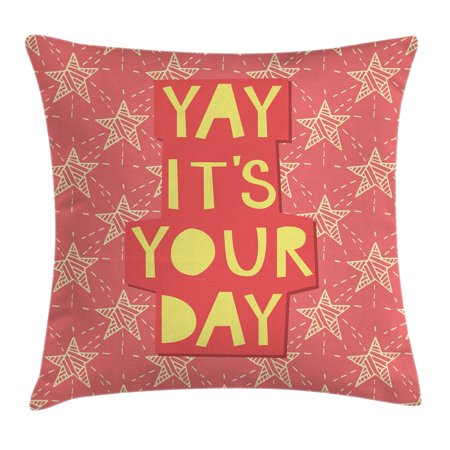 Quote Decor Throw Pillow Cushion Cover  Yay Its You Day Inspiring Motivational Positive Quotation With Stars Art Print  Decorative Square Accent Pillow Case  20 X 20 Inches  Orange  By Ambesonne