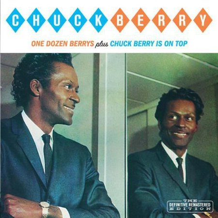 One Dozen Berrys   Chuck Berry Is On Top