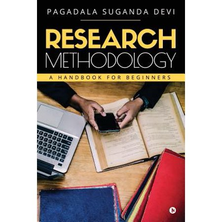 Research Methodology : A Handbook for Beginners