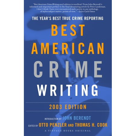 The Best American Crime Writing: 2003 Edition -