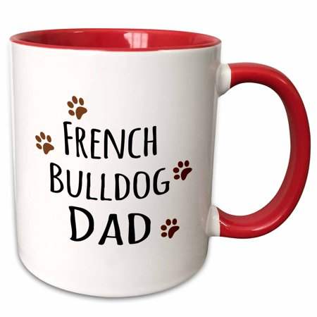 3dRose French Bulldog Dog Dad - Doggie by breed - brown muddy paw prints - doggy lover - proud pet owner - Two Tone Red Mug, 11-ounce