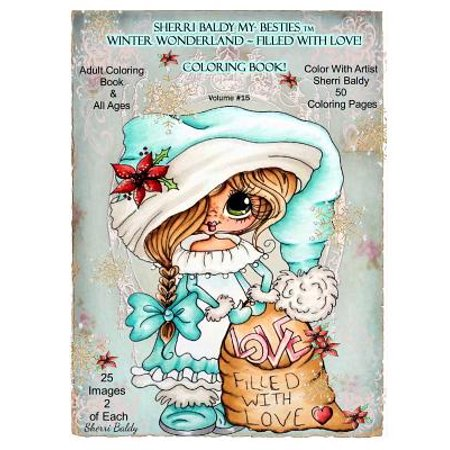 Winter Coloring Sheet (Sherri Baldy My-Besties TM Winter Wonderland Filled with Love Coloring Book : Sherri Baldy Christmas Holiday Coloring)