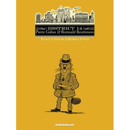 District 14: Season 1 #2 : Bambell Tower - eBook