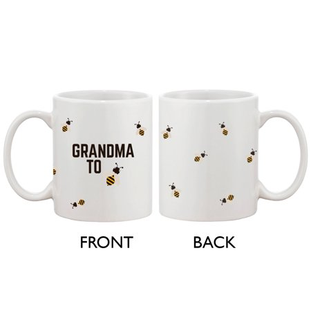 Grandma To Bee Funny Coffee Mug- Design Printed Best Gift For