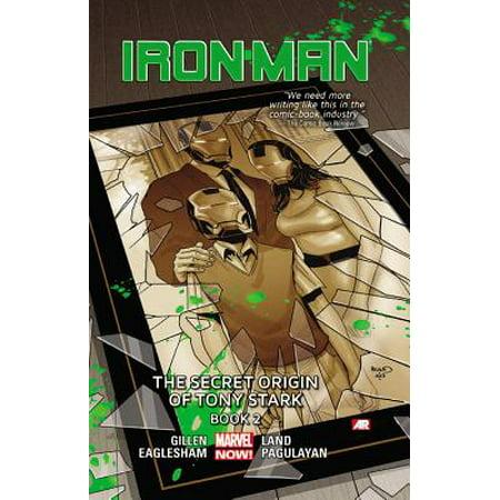 Iron Man Volume 3 : The Secret Origin of Tony Stark Book 2 (Marvel Now)