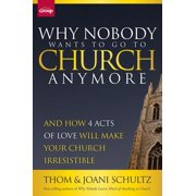 Why Nobody Wants to Go to Church Anymore - eBook