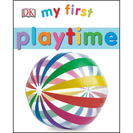 My First Playtime (Board Book)