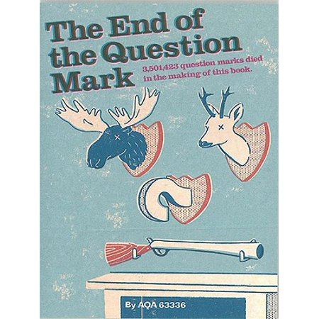 The End Of The Question Mark? - eBook