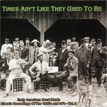 Times Aint Like They Used To Be   Vol  8 Times Aint Like They Used To Be  Cd