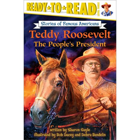 Teddy Roosevelt : The People