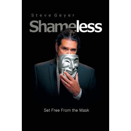 Shameless : Set Free from the - Weird Masks