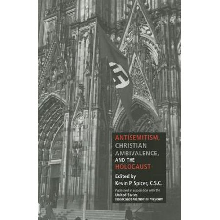 Antisemitism, Christian Ambivalence, and the Holocaust - eBook