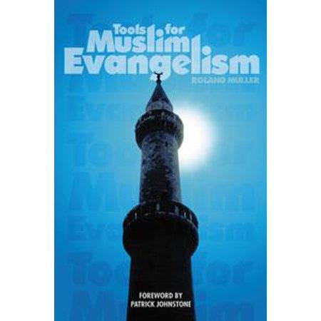Tools for Muslim Evangelism - eBook (Evangelism Ideas For Halloween)