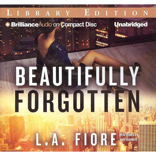 Beautifully Forgotten: Library Edition