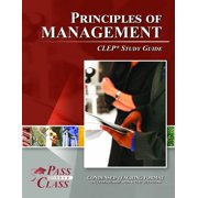 CLEP Principles of Management Test Study Guide - eBook