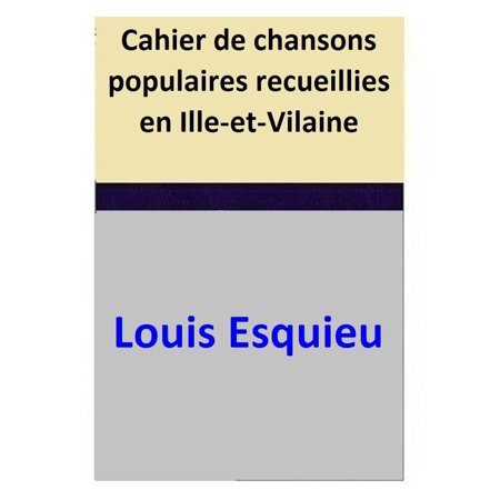 Cahier de chansons populaires recueillies en Ille-et-Vilaine - eBook](Chansons Halloween En Francais)