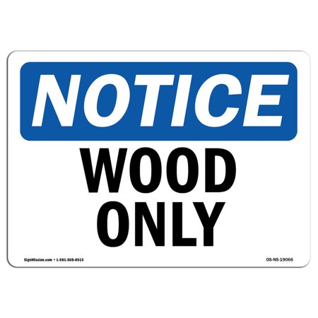 OSHA Notice Sign - Wood Only   Choose from: Aluminum, Rigid Plastic or Vinyl Label Decal   Protect Your Business, Construction Site, Warehouse & Shop Area   Made in the