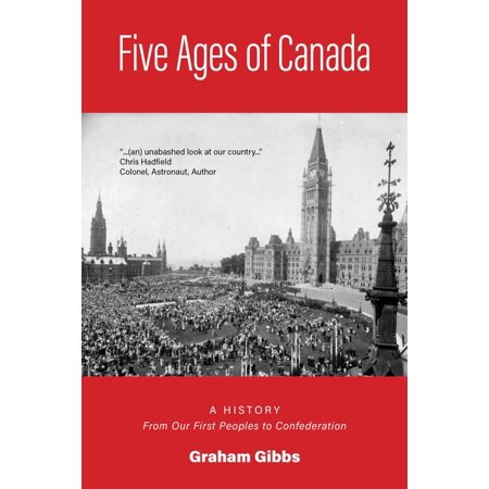 Five Ages of Canada - eBook (Canada Axe)