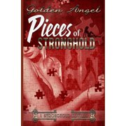 Stronghold Novellas: Pieces of Stronghold (Paperback)