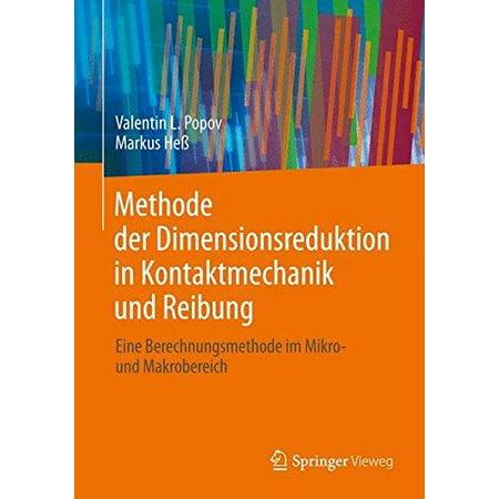 Methode Der Dimensionsreduktion In Kontaktmechanik Und Reibung  Eine Berechnungsmethode Im Mikro  Und Makrobereich