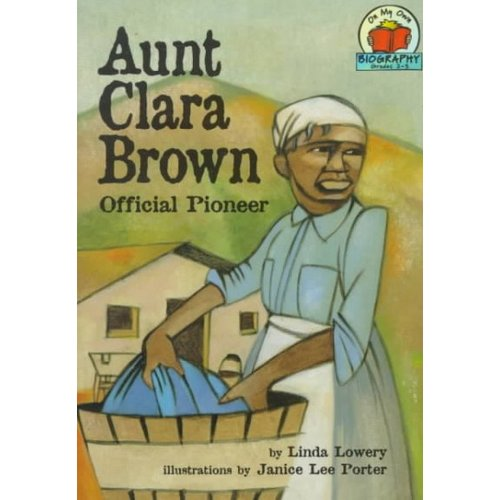 Aunt Clara Brown: Official Pioneer