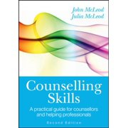 COUNSELLING SKILLS: A PRACTICAL GUIDE FOR COUNSELLORS AND HELPING PROFESSIONALS - eBook